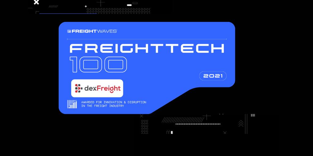 dexfreight wins freight tech 100 award
